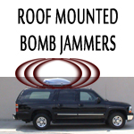 Roof Mounted Bomb Jammer